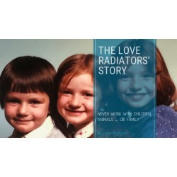 The Love Radiators' Story